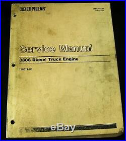 CAT Caterpillar 3306 Diesel Truck Engine Service Repair Manual Book 76R371-Up