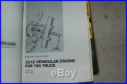 CAT Caterpillar 785 Dump Rock Quarry Haul Truck Repair Shop Service Manual owner