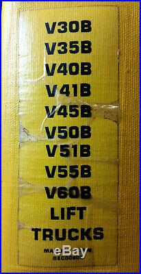 CATERPILLAR V30B V35B V40B V41B V45B V50B V51B V55B V60B Forklift Service Manual