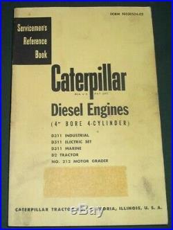 Cat Caterpillar D2 Dozer 212 Grader 4 4 Cyl. Engine Service Shop Repair Manual