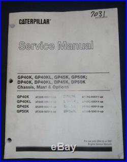 Cat Caterpillar Gp40k Gp45k Gp50k Dp40k Dp45k Forklift Service Repair Manual