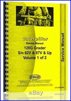 Caterpillar 120G Grader Service Manual (SN# 82V 87V & Up) (CT-S-120G GDR)
