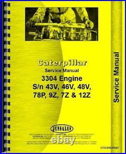 Caterpillar 3304 Engine Service Manual (CT-S-ENG3304D)
