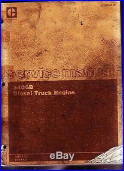 Caterpillar 3406B Truck Engine Factory Shop Service Repair Overhaul Manual To 87