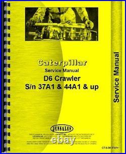 Caterpillar D6 D6B Crawler Service Manual (CT-S-D6 37A1+)