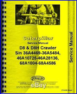 Caterpillar D8 D8H Crawler Service Manual (CT-S-D8 36A44+)