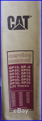 Caterpillar Service Manual GP15, GP18, GP20, GP25, GP30, GP35, DP15, DP18, DP20