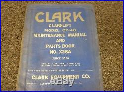 Clark CY40 Clarklift Forklift Parts Catalog & Service Repair Maintenance Manual