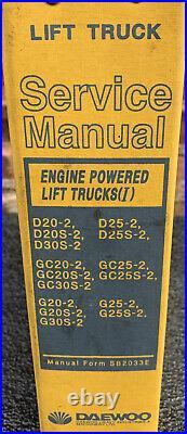 Daewoo D20/25/30S-2 GC/G20/25/30S-2 SERVICE SHOP REPAIR MANUAL FORK LIFT TRUCK