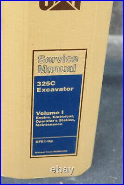 Genuine Caterpillar Service Manual 325C Excavator Volume I Engine, etc. BFE1-Up