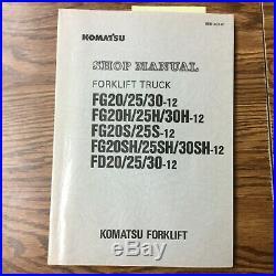Komatsu FG20/25/30H/S/SH-12 +FD SERVICE SHOP REPAIR MANUAL FORK LIFT TRUCK GUIDE