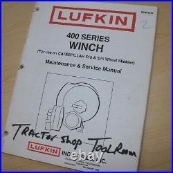 LUFKIN 400 SERIES WINCH CAT 515 525 SKIDDER Service Manual operator maintenance