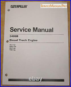 SEBR0544 NEW OEM CAT 3406B Truck Engine Shop Service Repair Manual 3ZJ 4MG 7FB