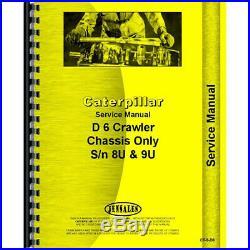 Service Manual For Caterpillar D6 Crawler (SN# 8U, SN# 9U1 and Up)