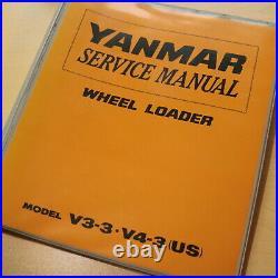 YANMAR V3-3 V4 Wheel Loader Repair Shop Service Manual owner maintenance book